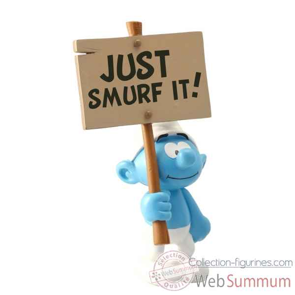 Figurine de collection schtroumpf et sa pancarte : just smurf it! bd - collectoys -179